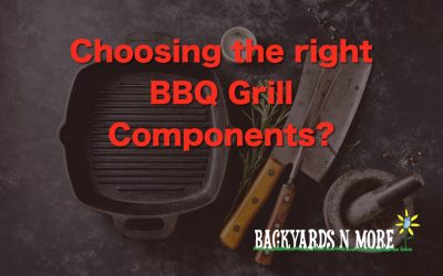 Choosing the right Grill Components for your Outdoor kitchen